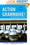 Action Grammaire: New Advanced French...