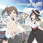 TARI TARI OP主題歌 「Dreamer」