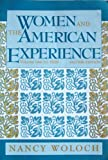 Women and the American Experience (Women & the American Experience) (0070715475) by Woloch, Nancy