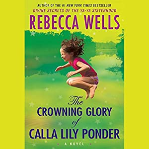 The Crowning Glory of Calla Lily Ponder Audiobook