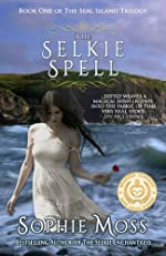 The Selkie Spell (Seal Island Trilogy, Book 1)