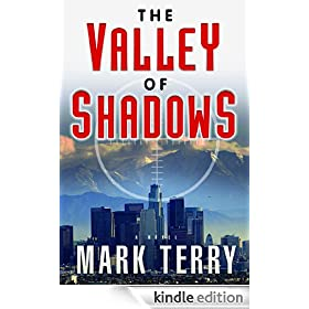 The Valley of Shadows (Derek Stillwater Thriller)