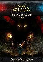 The Way of the Clan (World of Valdira) (English Edition)