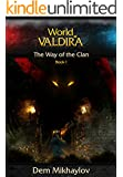 The Way of the Clan (World of Valdira) (English Edition)