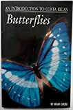 img - for An introduction to Costa Rican butterflies book / textbook / text book