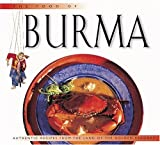 Food of Burma: Authentic Recipes from the Land of the Golden Pagodas (Periplus World Food Series)