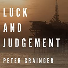 Luck and Judgement: A DC Smith Investigation Series, Book 3 Audiobook by Peter Grainger Narrated by Gildart Jackson