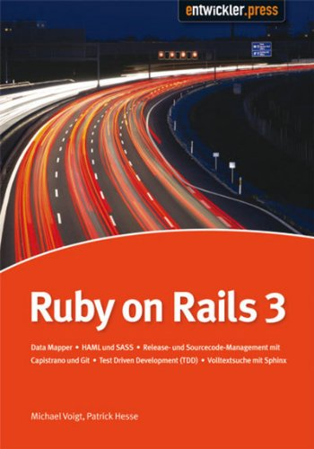 Ruby on Rails3: DataMapper | HAML und SASS | Release- und Sourcecode-Management mit Capistrano und Git | Test Driven Development (TDD) | Volltextsuche mit Sphinx