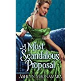 A Most Scandalous Proposalby Ashlyn Macnamara
