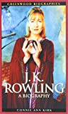 J. K. Rowling: A Biography (Unauthorized Edition)