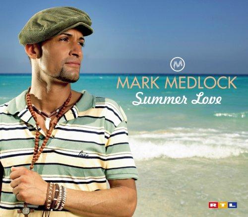 Mark Medlock - Summer Love - Zortam Music