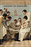 img - for History of Medicine, Second Edition: A Scandalously Short Introduction book / textbook / text book