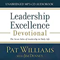 Leadership Excellence Devotional: The Seven Sides of Leadership in Daily Life (       UNABRIDGED) by Pat Williams, Jim Denney Narrated by Pat Williams