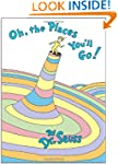 Oh, The Places You'll Go by Dr. Seuss book cover