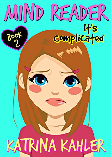 Mind Reader - Book 2: It's Complicated: (Diary Book for Girls aged 9-12) (Amazon Book Reader compare prices)