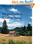 The good Luck of Woodrow Bishop: Mudd...