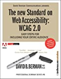 The new Standard on Web Accessibility: WCAG 2.0 / Easy Steps for Including Your Entire Audience
