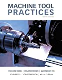 Machine Tool Practices (10th Edition)