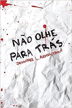 Não Olhe Para Trás - Volume 1 (Em Portuguese do Brasil): Jennifer L