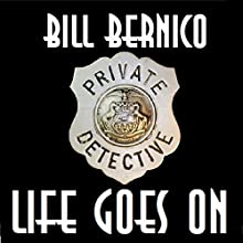 Cooper's Life Goes On: A Compilation of 6 Stories (       UNABRIDGED) by Bill Bernico Narrated by Gregg A. Rizzo