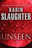 "Unseen (with bonus novella ""Busted""): A Novel (Will Trent Series Book 7)"