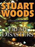 Fresh Disasters (Stone Barrington Book 13)