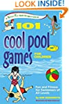 101 Cool Pool Games for Children: Fun...