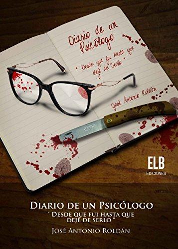 Portada del libro Diario de un psicólogo de José Antonio Roldán Sánchez