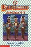 Karen's Reindeer (Baby-Sitters Little Sister #116) (0590524542) by Martin, Ann M.