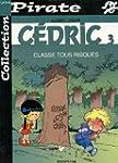 BD Pirate : C�dric, tome 3 : Classes...