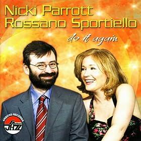 ♪Nicki Parrott/ Rossano Sportiello:Do It Again/Nicki Parrott, Rossano Sportiello | 形式: MP3 ダウンロード
