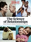 TIME The Science of Relationships: Better Romance-Modern Families-True Friends