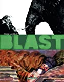 Blast, Tome 2 : L\'Apocalypse selon saint Jacky par Manu Larcenet