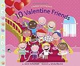 10 Valentine Friends (0375871306) by Schulman, Janet