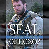 Seal of Honor: Operation Red Wings and the Life of LT Michael P. Murphy | [Gary Williams]