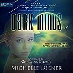 Dark Minds: Class 5 Series, Book 3   Michelle Diener