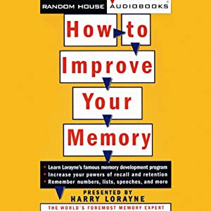 How to Improve Your Memory | [Harry Lorayne]