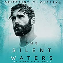 Silent Waters Audiobook by Brittainy C. Cherry Narrated by Erin Mallon, Joe Arden