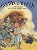 The Wizard of Oz, 100th Anniversary Edition (0375811370) by Charles Santore