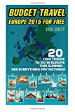 Budget Travel: Europe 2015 For Free:  20 Free Things To Do In Europe This Summer - See Everything Pay Nothing: (Tips, Italy, Greece, Budget Travel, ... budget travel Europe, how to travel cheap)