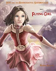Flying Girl (Egg and the Hameggattic Sisterhood - Book 1)