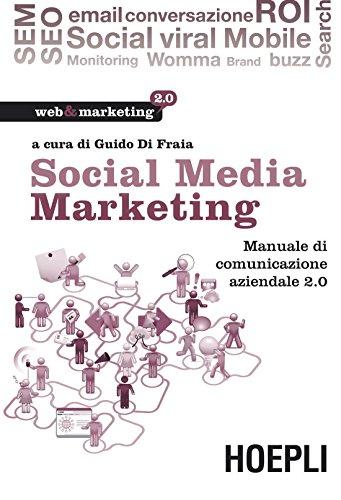 Social Media Marketing Manuale di comunicazione aziendale 20 PDF