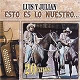 El Hijo Prodigo - Luis Y Julian