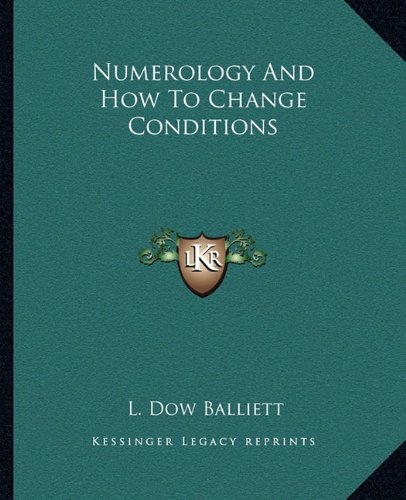 Numerology and How to Change Conditions