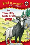 The Three Billy Goats Gruff (Read It Yourself - Level 1)