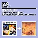 Days Of Future Passed - To Our Children�S Children'S Children