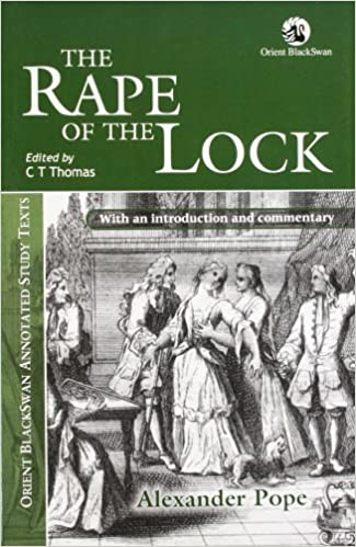 alexander pope s rape lock outstanding example neoclassic Alexander pope s rape of femininity not all the tresses that fair head can boast shall draw such envy as the lock you lost and all those tresses shall be.