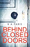 Behind Closed Doors (kindle edition)