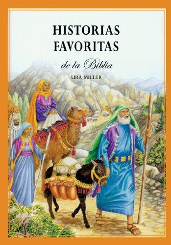 Historias Favoritas de la Biblia (Spanish Edition)