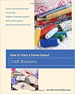 how to start a home based craft business home based
